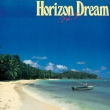 Horizon Dream Vol.2