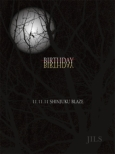 w-BIRTHDAY-x`2011.11.11 SHINJUKU BLAZE`(2CD+2DVD)