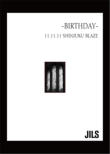 2011.11.11 SHINJUKU BLAZE -BIRTHDAY-