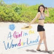A Girl in the Wonder Land (CD+DVD)[First Press Limited Edition A]