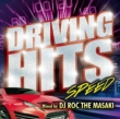Driving Hits -Speed-Mixed By Dj Roc The Masaki