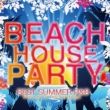 Beach House Party