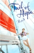 Tail of Hope (+DVD)