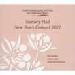 Suntory Hall New Year' s Concert 2012 : Rudner / Vienna Volksoper Orchestra