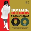 Romark Records -Kent Harris' Soul Sides