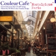 Couleur Cafe `nostalgique Paris`