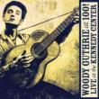 Woody Guthrie: At 100! (Live At The Kenndy Center)