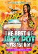 The Best Of Jack Pot 2013 1st.Half