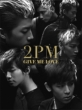 GIVE ME LOVE (+DVD)[First Press Limited Edition B]