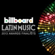 Billboard Latin Music 2013 Awards Finalists