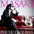 PSYCHO DAZE BASS
