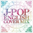 J-Pop English Cover Mix