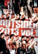 The Outsider 2013 Vol.1