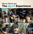 Marvin Holmes And The Rush Experience