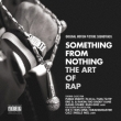 Something From Nothing: The Art Of Rap [original Motion Picture Soundtrack]