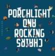 Porchlight And Rockingchairs