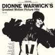 Dionne Warwick`s Greatest Motion Picture Hits