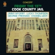 Concert Friday The 13th Cook County Jail