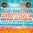 Big Time By Naoki Takagi -All Mix Party Best-
