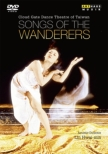 Songs of the Wanderers : Cloud Gate Dance Theatre of Taiwan