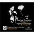 Ludwig Hoelscher Telefunken & DG Rare Recordings Vol.1 (4CD)
