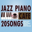 Cafe De Nagareru Jazz Piano 20 Vol.2-Hana No Waltz-