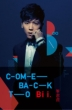 Come Back To Bii (�a�w��)
