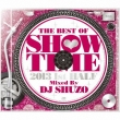 The Best Of Show Time 2013 1st Half-Mixed By Dj Shuzo