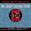 Point Of No Return -The Liberty Records Story: