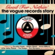 Good For Nothin' -The Vogue Records Story