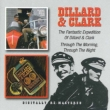 The Fantastic Expedition Of Dillard & Clark / Through The Morning.Through The Night
