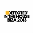 Defected In The House Ibiza 2013 -Mixed By Simon Dunmore