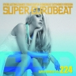 Super Eurobeat Vol.224 Extended Version
