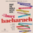 Burt Bacharach  What The World Need