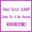 Come On A My House [First Press Limited Edition 2]