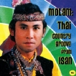 Molam: Thai Country Groove From Isan 2