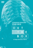 Dohchin Yoshikuni Tour 2013 `out The Box`at Zepp Divercity Tokyo
