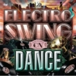 Electro Swing On Dance 2