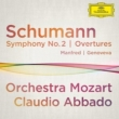 Symphony No.2, Overture Manfred, Overture Genoveva : Abbado / Orchestra Mozart