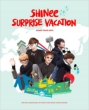SHINEE SURPRISE VACATION...