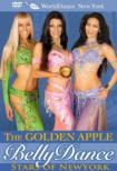 Golden Apple: Bellydance Stars Of New York