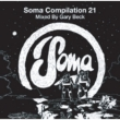 Soma Compilation 21 (Mixed By Gary Beck)