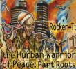 Hurban Warrior Of Peace: Part Roots