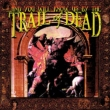 & You Will Know Us By The Trail Of Dead (180g)