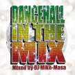 Dancehall In The Mix -Mixed By Dj Mike-Masa-