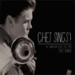 Chet Sings!: American Years (1953-1958)