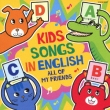 Kids Songs In English All Of My Friends