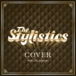 Cover The Stylistics