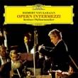 Opera Intermezzi : Karajan / Berlin Philharmonic