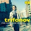 Trifonov: The Carnegie Recital-scriabin, Liszt, Chopin, Medtner